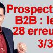 Les 28 erreurs de débutant à ne plus faire dans la vente en B2B ! 32