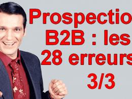 Les 28 erreurs de débutant à ne  plus faire dans la vente en B2B ! 10