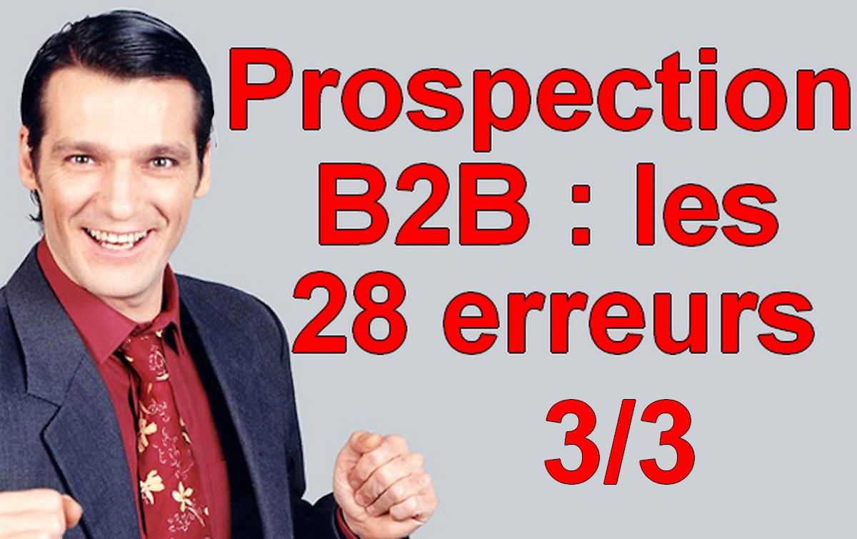 Les 28 erreurs de débutant à ne plus faire dans la vente en B2B ! 1