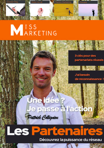 Miss Marketing Magazine : Réussir grâce aux Partenariats + mon interview (59 minutes) 1