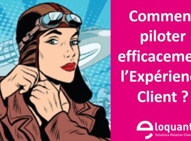 Comment piloter l'expérience client et améliorer la satisfaction client ? 17