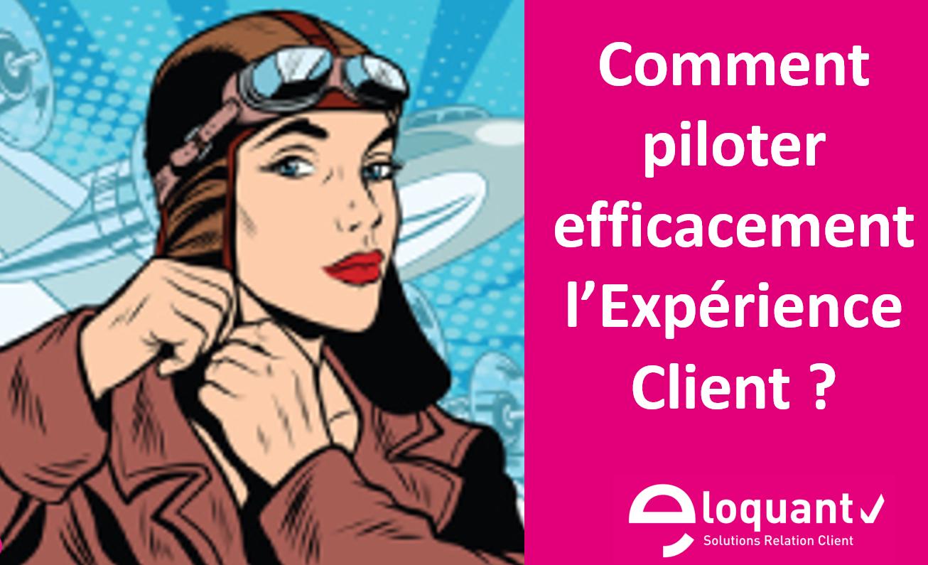 Comment piloter l'expérience client et améliorer la satisfaction client ? 1