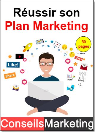 """Je vous offre mon guide """"Réussir son Plan Marketing"""" - 80 pages 1"""