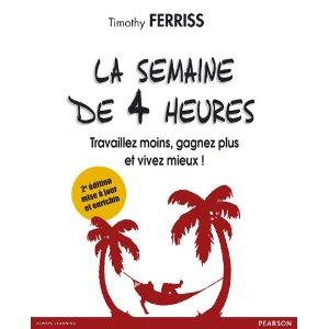 Lire gratuitement le livre LA SEMAINE DE 4 HEURES ! 1