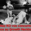 Dopez votre croissance et mettez KO vos concurrents grâce au growth hacking ! 10