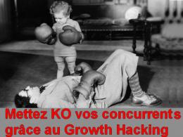 Dopez votre croissance et mettez KO vos concurrents grâce au growth hacking ! 32
