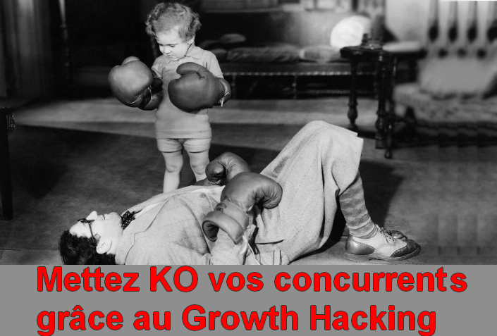 Dopez votre croissance et mettez KO vos concurrents grâce au growth hacking ! 4