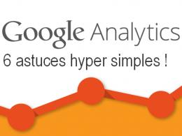 6 astuces hyper simples dans Google Analytics pour augmenter votre taux de conversion ! 12