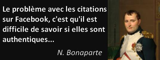 citation napoleon le probleme avec les citations sur facebook c'est qu il est difficile de savoir si elles sont authentiques