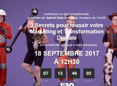 Web Séminaire : 3 Secrets pour réussir votre Marketing et Transformation Digitale ! 7