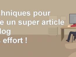2 techniques simples pour écrire un article de blog qui va cartonner ! 15