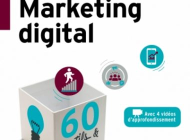 Critique du livre : La boîte à outils du Marketing Digital par Stéphane Trupheme et Philippe Gastaud + Focus Growth Hacking 25
