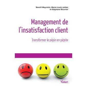 Comment gérer l'insatisfaction client et transformer le pépin en pépite ? 7 bonnes pratiques pour gérer les clients mécontents ! 2