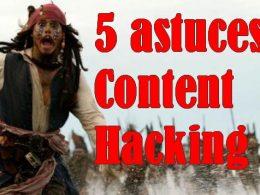 Mes 5 astuces de Content Hacking pour avoir plus de trafic sur votre site Web ! 13