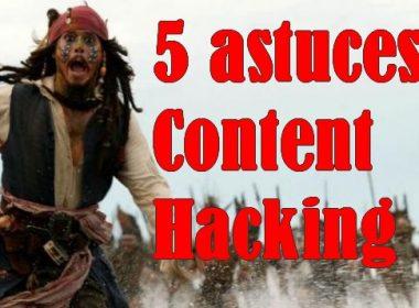 Mes 5 astuces de Content Hacking pour avoir plus de trafic sur votre site Web ! 3