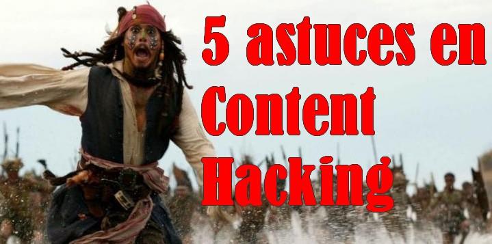 Mes 5 astuces de Content Hacking pour avoir plus de trafic sur votre site Web ! 1