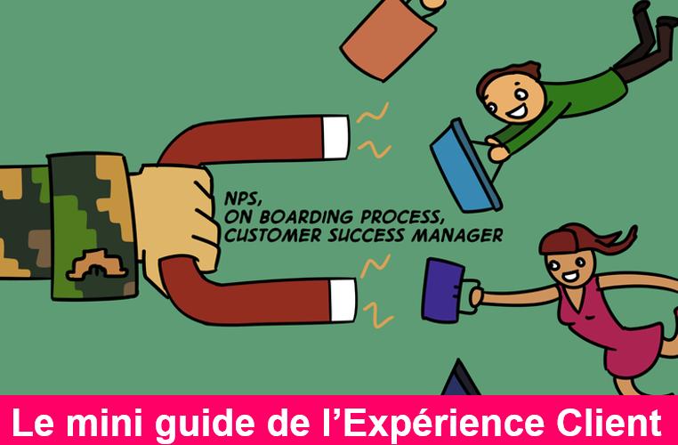 La BD de l'Expérience Client : 73 conseils pour optimiser votre Service Client 5