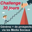 """Découvrez ma dernière formation """"30 jours pour générer plus de Prospects via les Media Sociaux !"""" 6"""