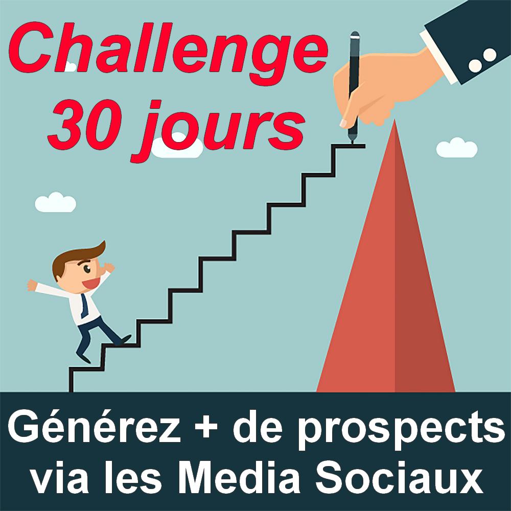 """Découvrez ma dernière formation """"30 jours pour générer plus de Prospects via les Media Sociaux !"""" 1"""