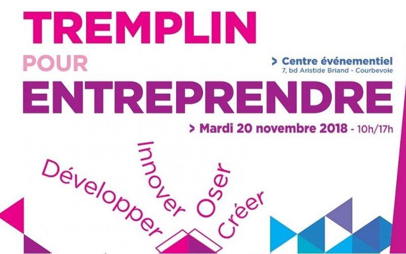 Vous êtes créateur d'entreprise ? RDV le 20/11 au Tremplin pour entreprendre à Courbevoie ! 4