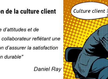 Comment diffuser une Culture Client dans une entreprise ? 3