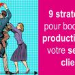 RDV mardi 11 décembre - Web séminaire  9 stratégies pour Booster la productivité de votre service client 5