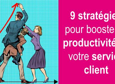RDV mardi 11 décembre - Web séminaire 9 stratégies pour Booster la productivité de votre service client 19