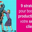 Découvrez 9 bonnes pratiques pour améliorer l'efficacité de votre centre d'appels 8