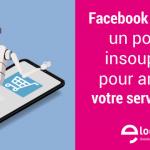 Facebook Messenger, Whatsapp, Chat, chatbot... les nouveaux canaux à intégrer dans un service client ! 6