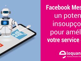 Facebook Messenger, un potentiel insoupçonné pour améliorer votre service client ! 53