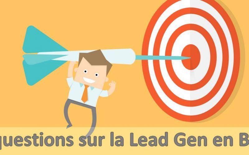 5 questions à se poser obligatoirement avant de lancer une campagne de lead gen ! 3