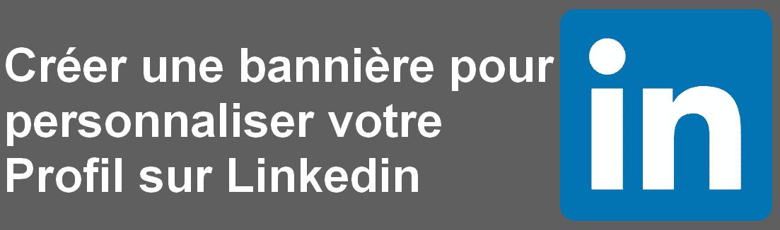 Comment créer une bannière pour votre profil LinkedIn avec Canva ? 1