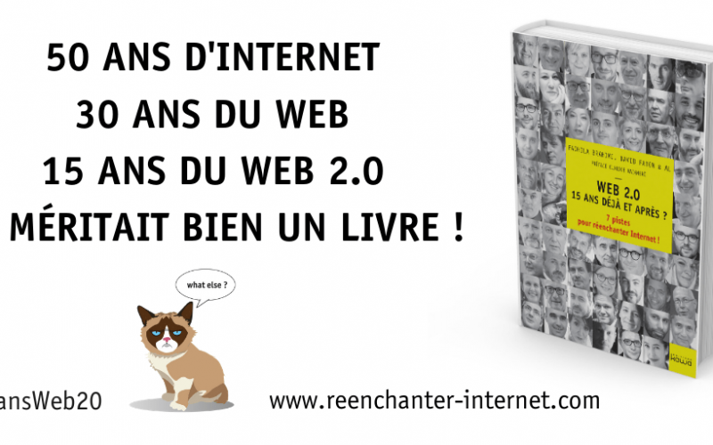 Comment survivre aux révolutions du web ? Je vous donne mon avis ! #ReEnchanterInternet 3