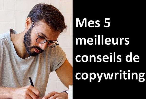 5 meilleurs conseils copywriting