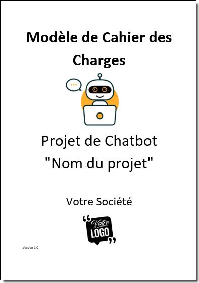 Modèle de cahier des charges pour un Projet de Chatbot à télécharger 1
