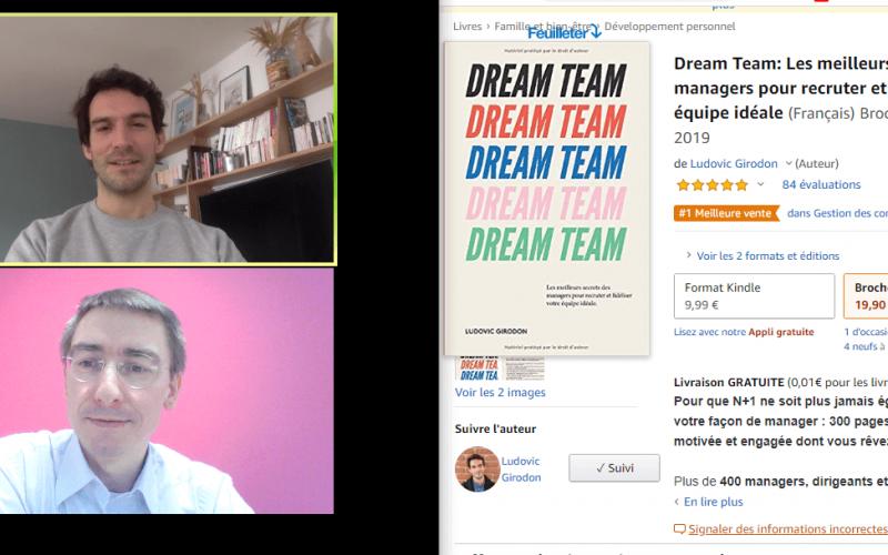 Comment être un bon manager ? Les 10 conseils tirés du livre la Dream Team de Ludovic Girodon 3