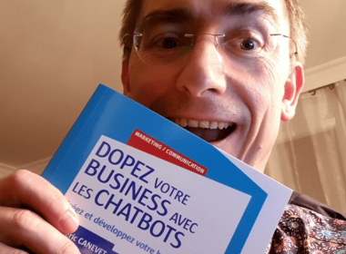 """Découvrez mon dernier livre """"Dopez votre business avec les chatbots"""" ! 5"""