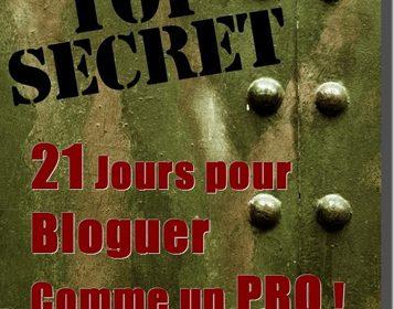 """eBook Gratuit """" 21 Jours pour Bloguer comme un PRO !"""" 4"""