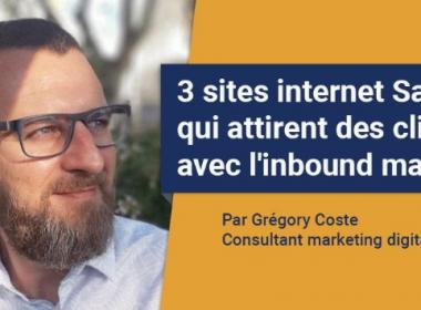 Trois exemples de site internet SaaS qui utilisent l'inbound marketing B2B