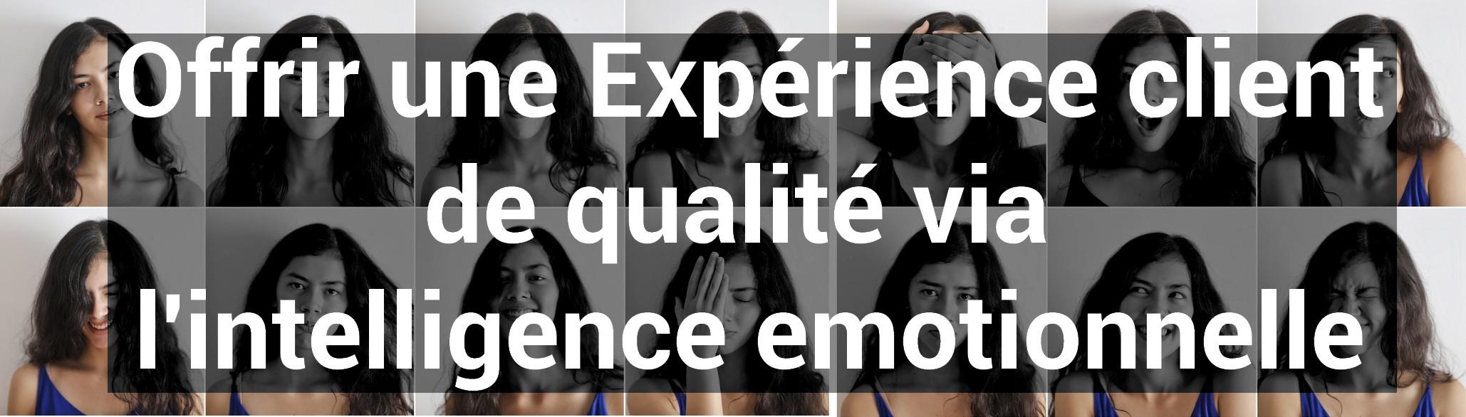 experience client de qualité