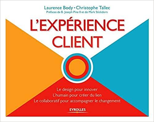 La bibliothèque de l'Expérience Client : ma sélection des 10 meilleurs livres sur la Relation Client 16