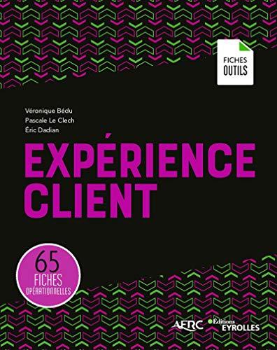 La bibliothèque de l'Expérience Client : ma sélection des 10 meilleurs livres sur la Relation Client 12