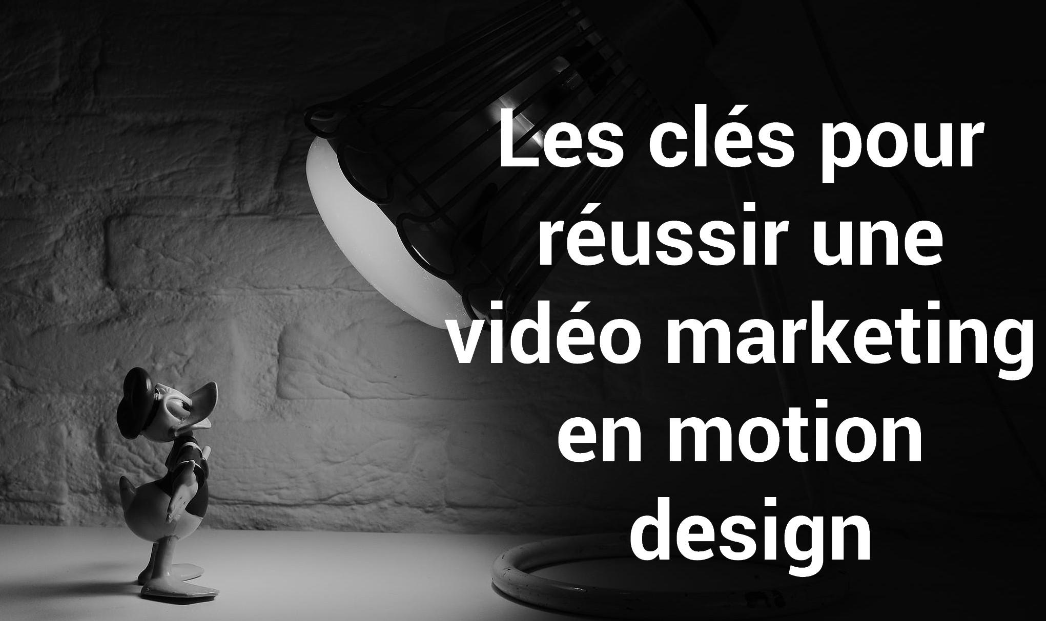 10 conseils pour réussir une vidéo marketing en motion design 1