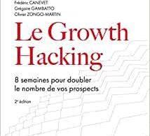"""La Seconde Edition de mon Livre """"Le Growth Hacking"""" vient de sortir... plus de 30% du livre a été totalement ré-écrit ! 17"""