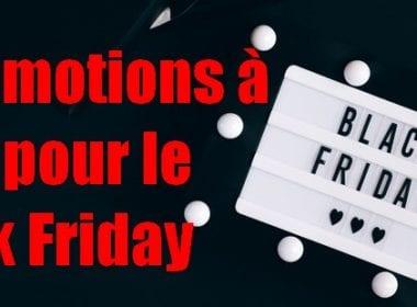 Etes vous prêts pour les promotions du Black Friday... la date du Black Friday en France a été fixée au 27 novembre ! 5