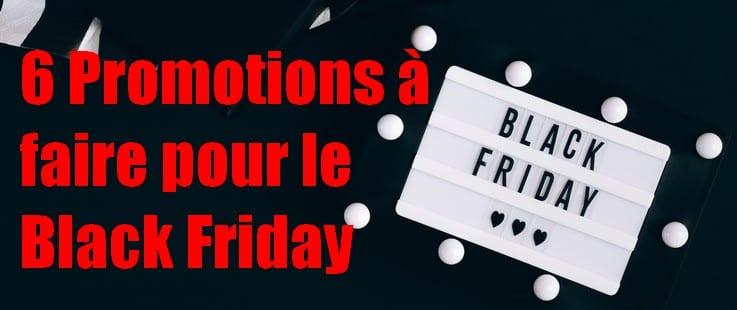 Etes vous prêts pour les promotions du Black Friday... la date du Black Friday en France a été fixée au 27 novembre ! 4