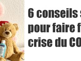 Comment faire face à la crise du COVID 19 ? 6 conseils simples à appliquer dès demain ! 11