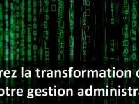Accélérez la transformation digitale votre entreprise : simplifiez la gestion administrative ! 1