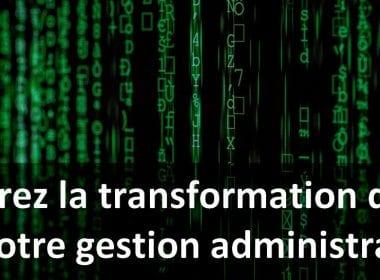 Accélérez la transformation digitale votre entreprise : simplifiez la gestion administrative ! 4