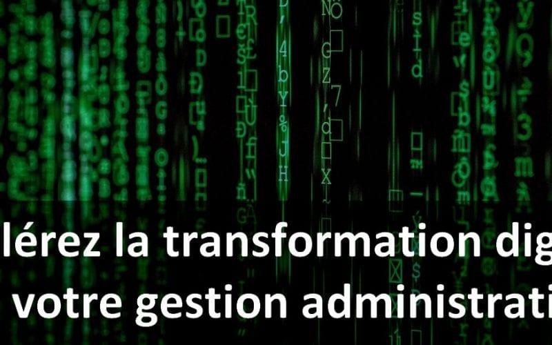 Accélérez la transformation digitale votre entreprise : simplifiez la gestion administrative ! 5